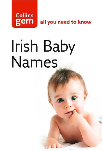 Irish Baby Names - Collins Gem (Paperback)