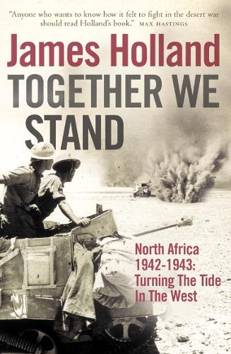 Together We Stand: North Africa 1942-1943: Turning the Tide in the West (Paperback)