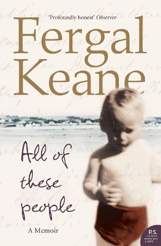 All of These People: A Memoir (Paperback)