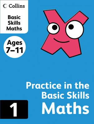 Maths - Practice in the Basic Skills Bk. 1 (Paperback)