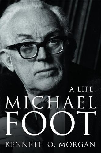 Michael Foot: A Life (Paperback)