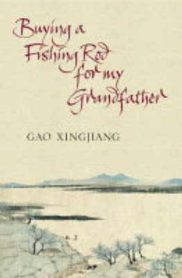 Buying a Fishing Rod for My Grandfather (Paperback)