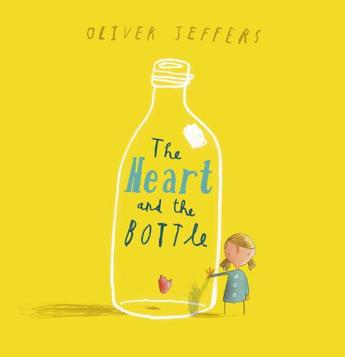 The Heart and the Bottle (Hardback)