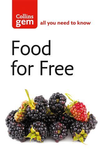 Food For Free - Collins Gem (Paperback)