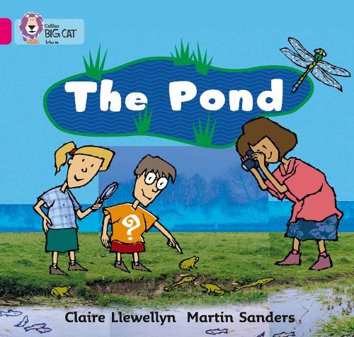 The Pond: Band 01b/Pink B - Collins Big Cat (Paperback)
