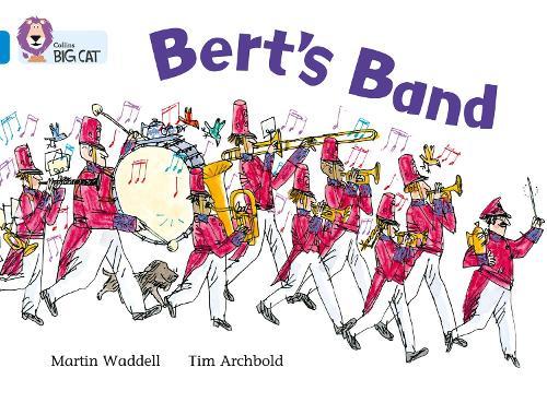 Bert's Band: Band 04/Blue - Collins Big Cat (Paperback)
