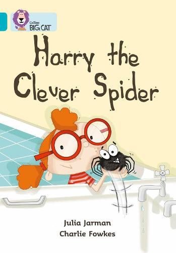 Harry the Clever Spider: Band 07/Turquoise - Collins Big Cat (Paperback)
