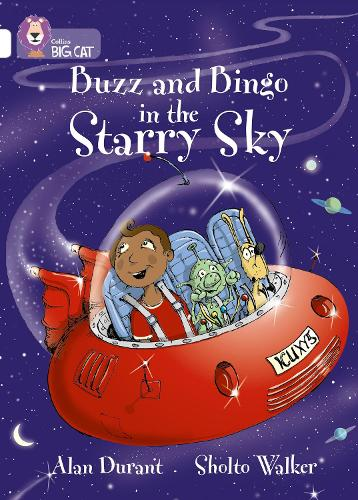 Buzz and Bingo in the Starry Sky: Band 10/White - Collins Big Cat (Paperback)