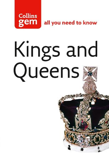 Kings and Queens - Collins Gem (Paperback)