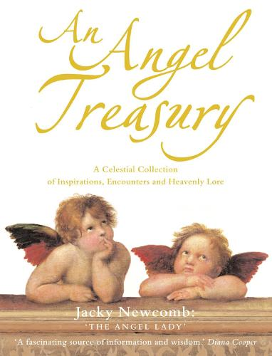 An Angel Treasury: A Celestial Collection of Inspirations, Encounters and Heavenly Lore (Paperback)