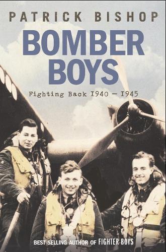 Bomber Boys: Fighting Back 1940-1945 (Paperback)