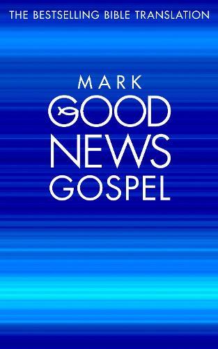 Mark's Gospel 10-Pack: Good News Bible (Gnb) [Revised Edition] (Paperback)