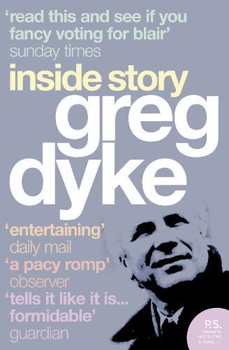 Greg Dyke: Inside Story (Paperback)