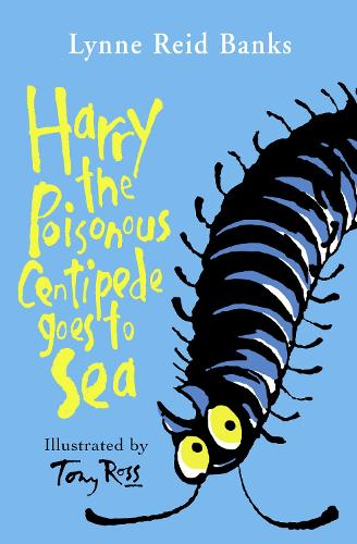 Harry the Poisonous Centipede Goes To Sea (Paperback)
