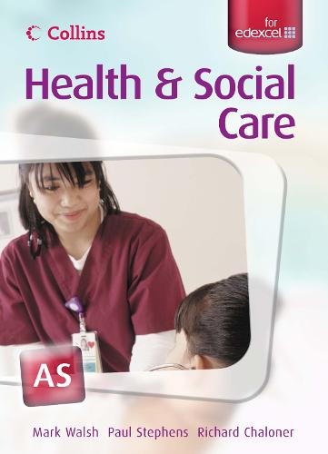 AS for EDEXCEL Student's Book - Collins A Level Health and Social Care (Paperback)