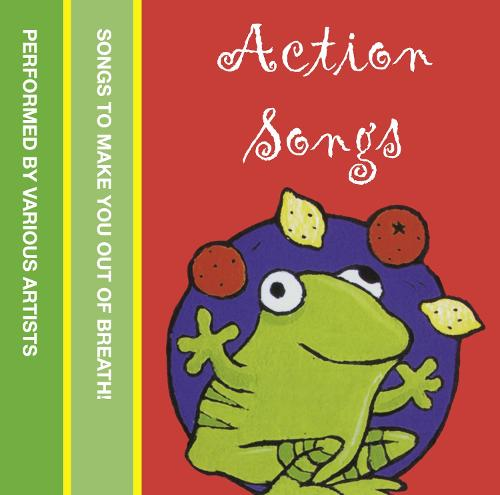 Action Songs: Songs to Make You out of Breath! (CD-Audio)