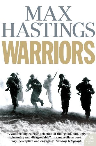 Warriors: Extraordinary Tales from the Battlefield (Paperback)