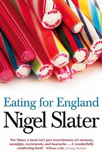 Eating for England: The Delights and Eccentricities of the British at Table (Paperback)