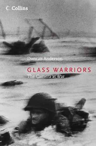Glass Warriors: The Camera at War (Paperback)