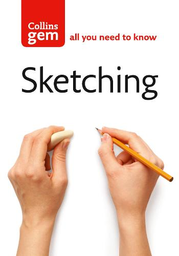 Sketching: Techniques & Tips for Successful Sketching (Paperback)