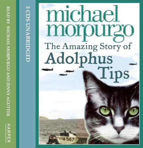 The The Amazing Story of Adolphus Tips: The Amazing Story of Adolphus Tips Complete & Unabridged (CD-Audio)