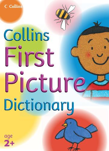 First Picture Dictionary - Collins Primary Dictionaries (Paperback)