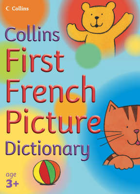 First French Picture Dictionary - Collins Primary Dictionaries (Paperback)