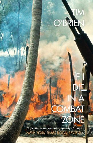If I Die in a Combat Zone (Paperback)