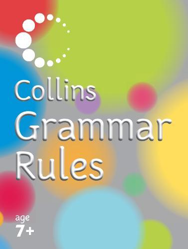 Collins Grammar Rules - Collins Primary Dictionaries (Paperback)