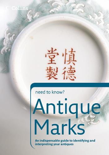 Antique Marks - Collins Need to Know? (Paperback)