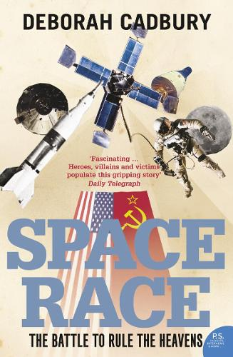 Space Race: The Battle to Rule the Heavens (Paperback)