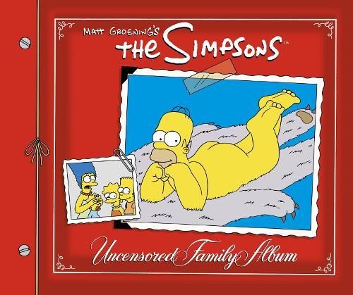 The Simpsons Uncensored Family Album (Hardback)