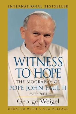 Witness to Hope: The Biography of Pope John Paul II 1920 - 2005 (Paperback)