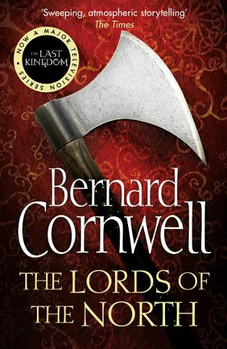 The Lords of the North - The Last Kingdom Series 3 (Paperback)