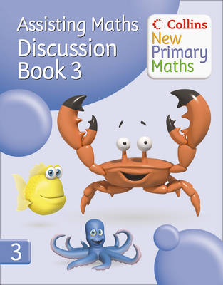 Assisting Maths: Discussion Book 3 - Collins New Primary Maths (Paperback)