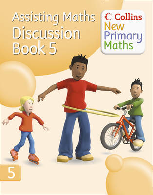 Assisting Maths: Discussion Book 5 - Collins New Primary Maths (Paperback)