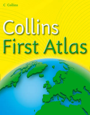 Collins First Atlas - Collins Primary Atlases (Paperback)