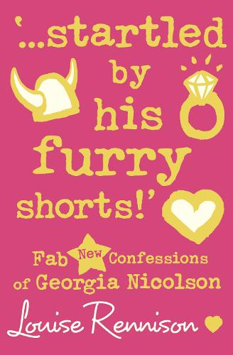 `...startled by his furry shorts!' - Confessions of Georgia Nicolson 7 (Paperback)