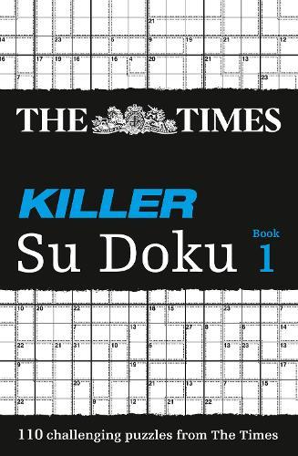 The Times Killer Su Doku Book 1: 110 Lethal Su Doku Puzzles (Paperback)
