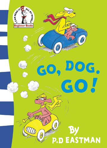 Go, Dog. Go! - Beginner Series (Paperback)