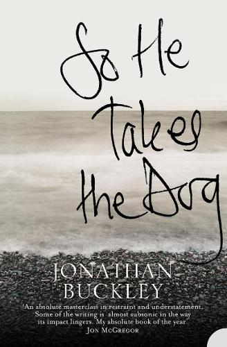 So He Takes the Dog (Paperback)