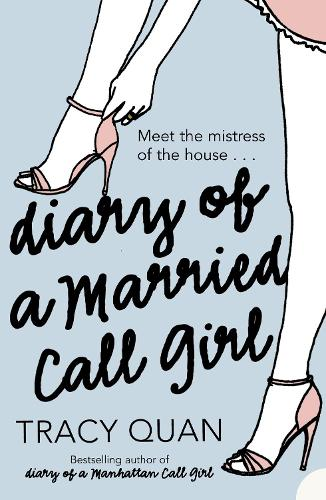 Diary of a Married Call Girl (Paperback)