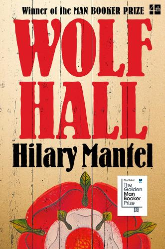 Wolf Hall: Book 1 - The Thomas Cromwell Trilogy (Paperback)