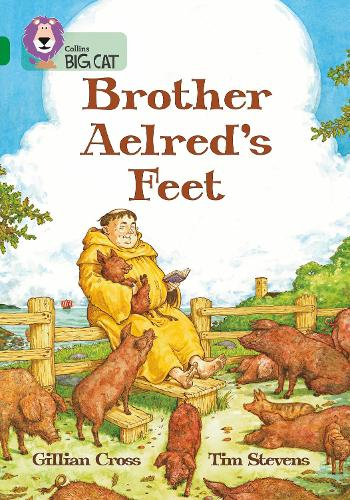 Brother Aelred's Feet: Band 15/Emerald - Collins Big Cat (Paperback)