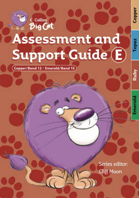 Assessment and Support Guide E: Bands 12-15 - Collins Big Cat Teacher Support (Spiral bound)