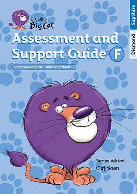 Assessment and Support Guide F: Bands 16-17 - Collins Big Cat Teacher Support (Spiral bound)