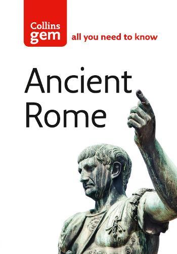 Ancient Rome - Collins Gem (Paperback)