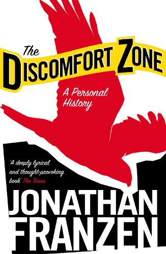 The Discomfort Zone: A Personal History (Paperback)