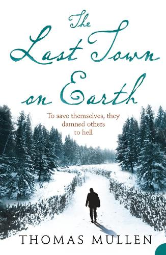 The Last Town on Earth (Paperback)