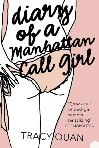 Diary of a Manhattan Call Girl (Paperback)